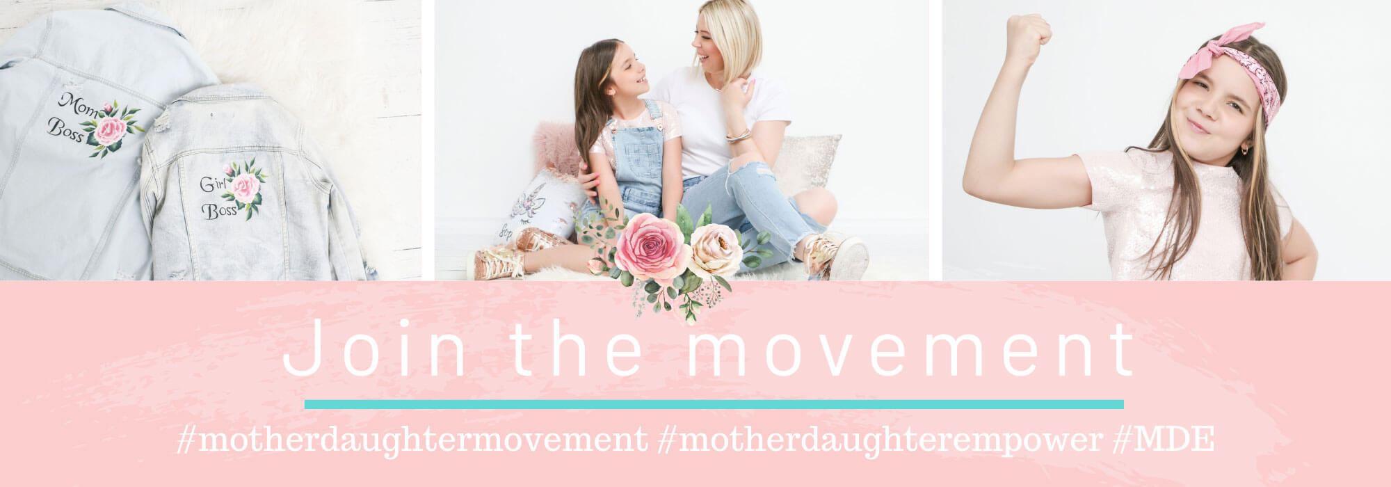 Mother Daughter Empower - Join the movement